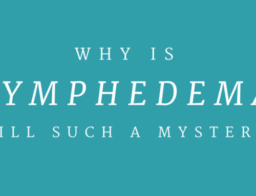 March is Lymphedema Awareness Month